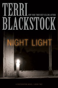 Night Light (Restoration Novels Series)