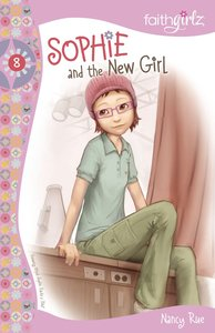 Sophie and the New Girl (Prev. Sophie Tracks a Theif) (#08 in Faithgirlz! Sophie Series)