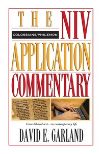 Colossians/Philemon (Niv Application Commentary Series)