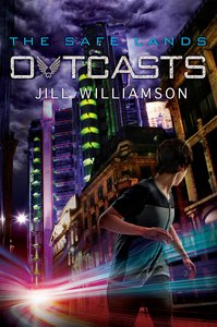 Outcasts (#02 in The Safe Lands Series)