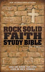 NIV Rock Solid Faith Study Bible For Teens
