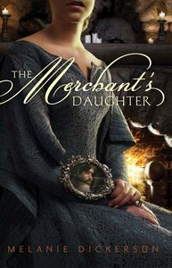 The Merchants Daughter (#02 in Hagenheim - My Fairy Tale Romance Series)