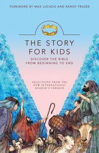The Story of Jesus For Kids (The Story Series)