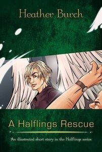 A Halflings Rescue (Halflings Series)