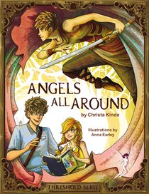 Angels All Around (Prequel) (The Threshold Series)