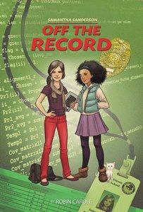 Samantha Sanderson Off the Record (Faithgirlz! Samantha Sanderson Series)