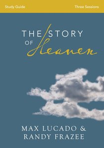 The Story of Heaven (Study Guide)