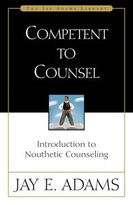 Competent to Counsel