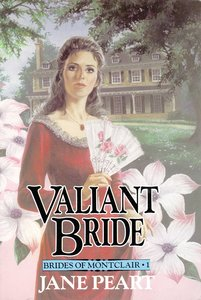 Valiant Bride (#01 in Brides Of Montclair Series)