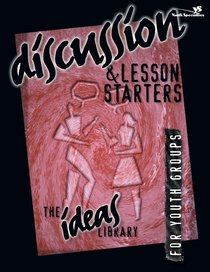 Ideas Library: Discussion & Lesson Starters