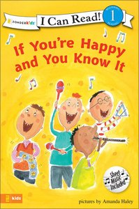 If Youre Happy and You Know It (I Can Read!1 Series)