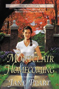 A Montclair Homecoming (#15 in Brides Of Montclair Series)