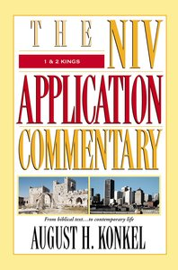 1 & 2 Kings (Niv Application Commentary Series)