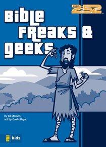 2:52: Bible Freaks & Geeks (2:52 Bible Series)