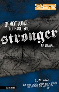 2:52: Devotions to Make You Stronger (2:52 Bible Series)