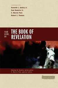 Four Views on the Book of Revelation (Counterpoints Series)