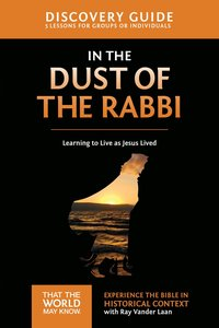In the Dust of the Rabbi (Discovery Guide) (#06 in That The World May Know Series)