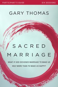 Sacred Marriage Participants Guide