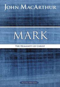 Mark (Macarthur Bible Study Series)