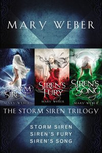 The Storm Siren Trilogy (#01 in Storm Siren Trilogy Series)