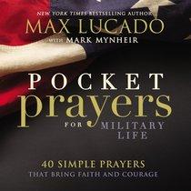 Pocket Prayers For Military Life (Pocket Prayers Series)