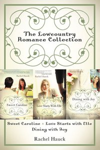 The Lowcountry Romance Collection (#01 in Lowcountry Romance Series)