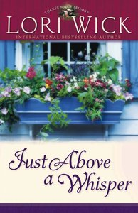 Just Above a Whisper (#02 in Tucker Mills Trilogy Series)
