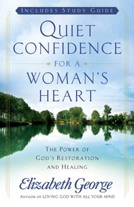 Quiet Confidence For a Womans Heart