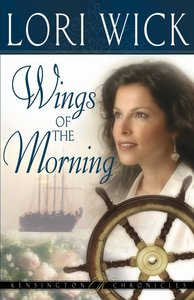 Wings of the Morning (#02 in Kensington Chronicles Series)