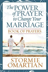 Power of Prayer to Change Your Marriage (Book Of Prayers Series)