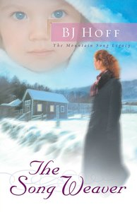 The Song Weaver (#03 in Mountain Song Legacy Series)
