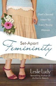 Set-Apart Femininity
