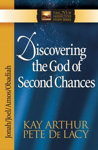 Discovering the God of Second Chances (Jonah/Joel/Obadiah/Amos (New Inductive Study Series)