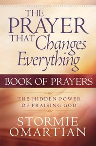 The Prayer That Changes Everything (Book Of Prayers Series)