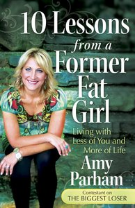 10 Lessons From a Former Fat Girl