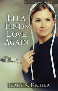 Ella Find Love Again (#03 in Little Valley Series)