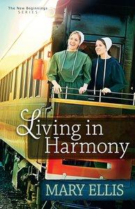 Living in Harmony (#01 in New Beginnings Series)