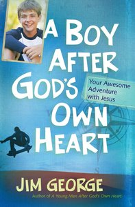 A Boy After Gods Own Heart