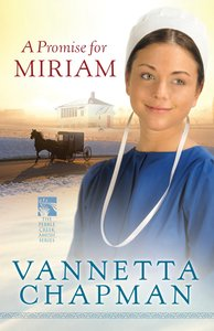 A Promise For Miriam (#01 in Pebble Creek Amish Series)