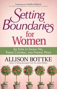 Setting Boundaries? For Women