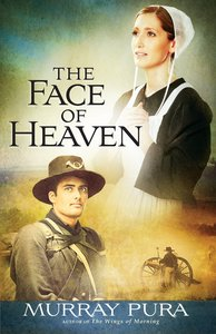 The Face of Heaven (#02 in Snapshots On History Series)