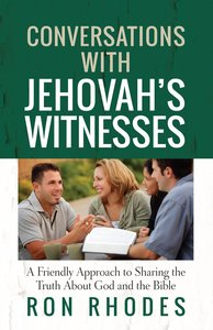 Conversations With Jehovahs Witnesses