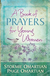 A Book of Prayers For Young Women (Book Of Prayers Series)