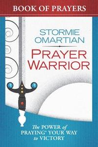 Prayer Warrior Book of Prayers (Book Of Prayers Series)