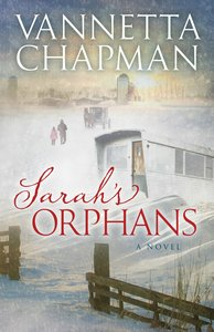 Sarahs Orphans (#03 in The Plain & Simple Miracles Series)