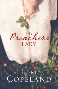 The Preachers Lady (Sugar Maple Hearts Series)