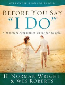 """Before You Say """"I Do""""?"""