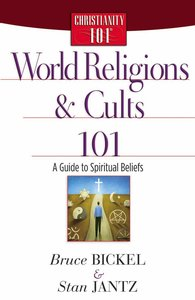 World Religions and Cults 101 (Christianity 101 Series)
