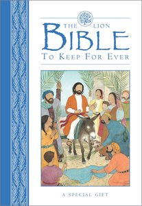 The Lion Bible to Keep For Ever