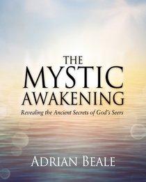 The Mystic Awakening